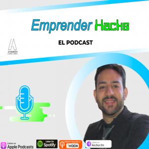 emprender hacks el podcast