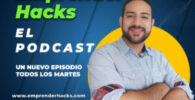 emprender hacks el podcast andres garcia lopez