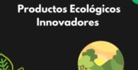 productos ecológicos innovadores