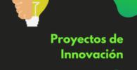 Proyectos de Innovación